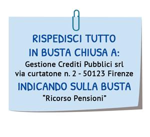 Spedisci la modulistica a Gestione Crediti Pubblici Srl Via Curtatone 2 - 50123 Firenze