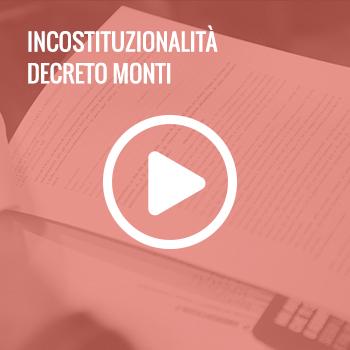 Incostituzionalità del decreto monti